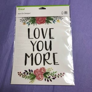 Cricut - Love you More - Iron On Decal